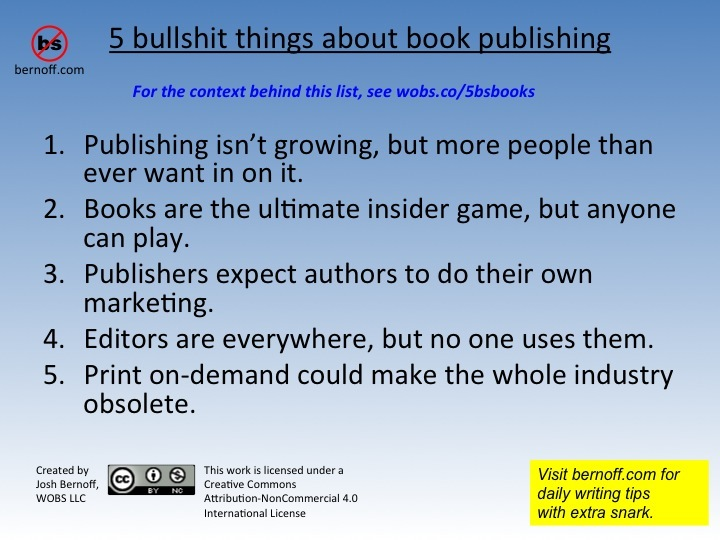 5 bullshit things book publishing